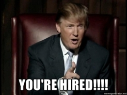 trump - you're hired